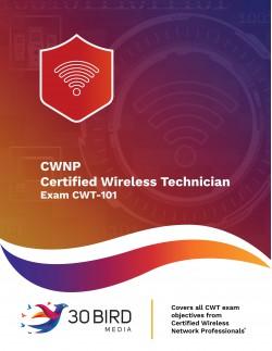 Certified Wireless Technician (Exam CWT-101)