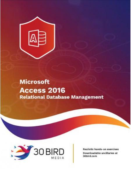 Access 2016: Relational Database Management