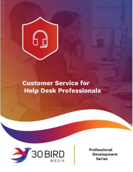 Customer Service for Help Desk Professionals R1.1