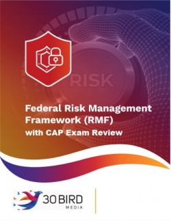 Federal Risk Management Framework (RMF) 2.0 Implementation with CAP Exam Review R3.0