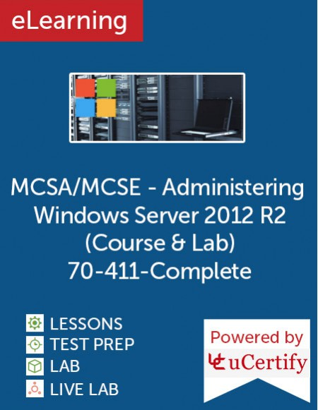 MCSA/MCSE - Administering Windows Server 2012 R2 (Course & Lab) (MCSA 70-411 complete) eLearning