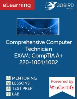 Comprehensive Computer Technician (CompTIA A+ 220-1001/1002) eLearning