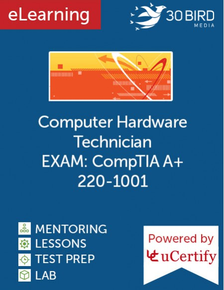 Computer Hardware Technician (CompTIA A+ 220-1001) eLearning